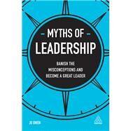 Myths of Leadership by Owen, Jo, 9780749480745