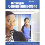 Thriving in College and Beyond: Research-Based Strategies for Academic Success and Personal Development by CUSEO, JOE B, 9781465210746
