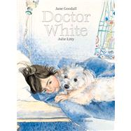 Doctor White by Goodall, Jane; Litty, Julie, 9789888240746
