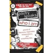 Poetry Speaks Who I Am by Paschen, Elise, 9781402210747