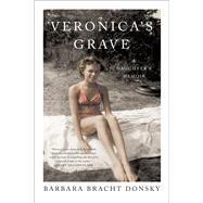 Veronica's Grave by Donsky, Barbara Bracht, 9781631520747