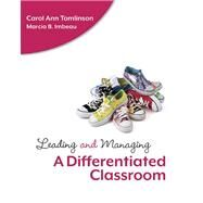Leading and Managing a Differentiated Classroom by Tomlinson, Carol Ann, 9781416610748