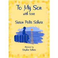 To My Son With Love by Schutz, Susan Polis, 9781680880748
