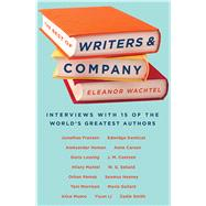 The Best of Writers and Company by Wachtel, Eleanor, 9781771960748