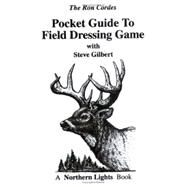 Pocket Guide to Field Dressing Game by Cordes, Ron, 9780971100749