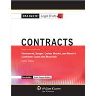 Casenote Legal Briefs for Contracts, Keyed to Farnsworth, Sanger, Cohen, Brooks, and Garvin by Casenote Legal Briefs, 9781454840749