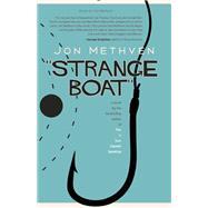 Strange Boat by Methven, Jon, 9781942600749