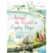 Around the World in Eighty Days by Verne, Jules; Rossi, Francesca, 9788854410749
