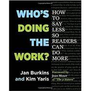 Who's Doing the Work? by Burkins, Jan; Yaris, Kim; Moser, Joan, 9781625310750