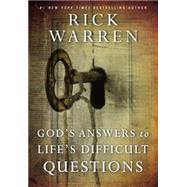 God's Answers to Life's Difficult Questions by Warren, Rick, 9780310340751