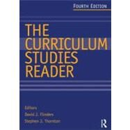 The Curriculum Studies Reader by Flinders; David J, 9780415520751