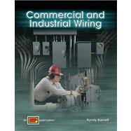 Commercial and Industrial Wiring by Barnett, Randy, 9780826920751