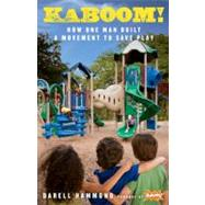 KaBOOM! by HAMMOND, DARELLBROWN, STUART L., 9781605290751