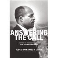 Answering the Call by Jones, Nathaniel R.; Higginbotham, Evelyn Brooks, 9781620970751