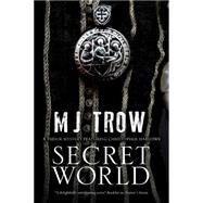 Secret World: A Tudor Mystery Featuring Christopher Marlowe by Trow, M. J., 9781780290751