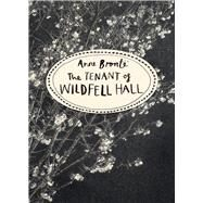 The Tenant of Wildfell Hall by Bronte, Anne, 9781784870751