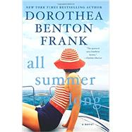 All Summer Long by Frank, Dorothea Benton, 9780062390752