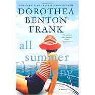 All Summer Long by Frank, Dorothea Benton, 9780062390752