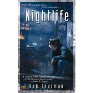 Nightlife by Thurman, Rob, 9780451460752
