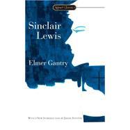 Elmer Gantry by Lewis, Sinclair; Stevens, Jason, 9780451530752