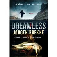 Dreamless by Brekke, Jorgen; Murray, Steven T., 9781250080752