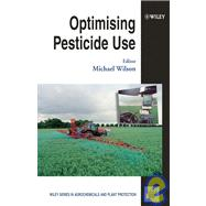Optimising Pesticide Use by Wilson, Michael, 9780471490753