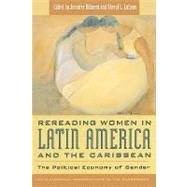 Rereading Women in Latin America and the Caribbean by Abbassi, Jennifer, 9780742510753