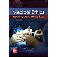 MEDICAL ETHICS:ACCOUNTS OF GROUND.. by Unknown, 9781260110753