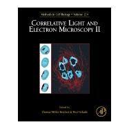Correlative Light and Electron Microscopy II by Mueller-reichert, Thomas; Verkade, Paul, 9780128010754