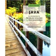 Java An Introduction to Problem Solving and Programming Plus MyLab Programming with Pearson eText -- Access Card Package by Savitch, Walter, 9780134710754