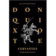 Don Quixote of La Mancha by Saavedra, Miguel De Cervantes; Ormsby, John; Stavans, Ilan; Eko, 9781632060754