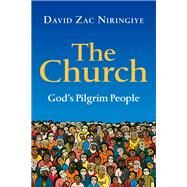The Church by Niringiye, David Zac, 9780830840755