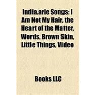 India Arie Songs by , 9781158600755