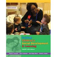 Guiding Children's Social Development and Learning Theory and Skills by Kostelnik, Marjorie; Soderman, Anne; Whiren, Alice; Rupiper, Michelle L., 9781305960756