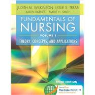 Fundamentals of Nursing: Theory, Concepts, and Applications (Volume 1) by Wilkinson, Judith M., 9780803640757
