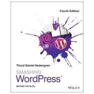 Smashing WordPress by Hedengren, Thord Daniel, 9781118600757