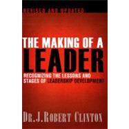 The Making of a Leader by Clinton, Robert J., Dr., 9781612910758