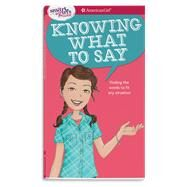 Knowing What to Say by Criswell, Patti Kelley; Martini, Angela, 9781683370758