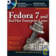 Fedora 7 and Red Hat Enterprise Linux Bible by Christopher Negus (Gig Harbor, Washington), 9780470130759