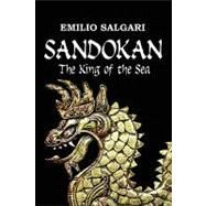 Sandokan: The King of the Sea by Salgari, Emilio; Lorenzutti, Nico, 9780978270759
