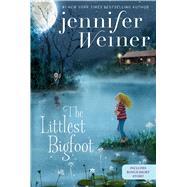 The Littlest Bigfoot by Weiner, Jennifer, 9781481470759