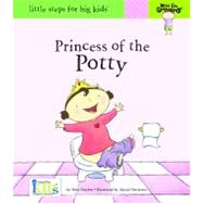 Now I'm Growing!: Princess of the Potty - Little Steps for Big Kids! by Gaydos, Nora, 9781601690760