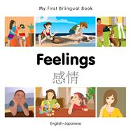 Feelings: English-Japanese by Milet Publishing, 9781785080760