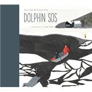 Dolphin Sos by Miki, Roy; Miki, Slavia; Flett, Julie, 9781896580760