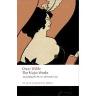 Oscar Wilde - The Major Works by Wilde, Oscar; Murray, Isobel, 9780199540761