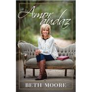 Amor audaz by Moore, Beth, 9781433690761