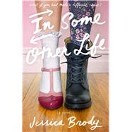 In Some Other Life by Brody, Jessica, 9780374380762
