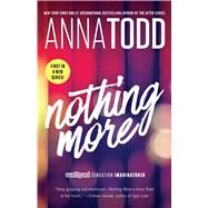 Nothing More by Todd, Anna, 9781501130762