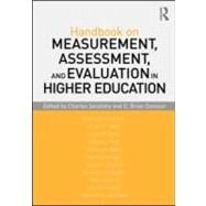 Handbook on Measurement, Assessment, and Evaluation in Higher Education by Secolsky; Charles, 9780415880763
