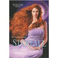 Starfall by Griffo, Michael, 9780758280763
